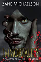 Immortality: A Vampyre Romance - The Series Kindle Edition