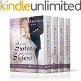 Seven Suitors for Seven Sisters: Books 1 - 4
