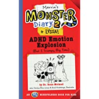 Marvin's Monster Diary 2 (+ Lyssa): ADHD Emotion Explosion (But I Triumph, Big Time), An ST4 Mindfulness Book for Kids