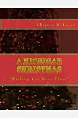 A Michigan Christmas (Wishing You Were There Book 1) Kindle Edition