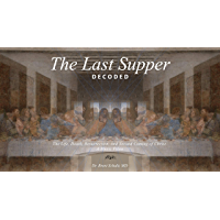 The Last Supper Decoded: The Life, Death, Resurrection and Second Coming of Christ:  A Music Video (Davinate Books Book 1) (English Edition)