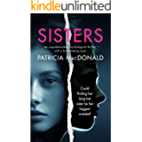 SISTERS an unputdownable psychological thriller with a breathtaking twist (Totally Gripping Psychological Thrillers)