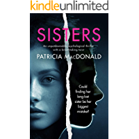 SISTERS an unputdownable psychological thriller with a breathtaking twist (Totally Gripping Psychological Thrillers…