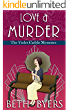 Love & Murder: A Violet Carlyle Historical Mystery (The Violet Carlyle Mysteries Book 19)