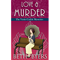 Love & Murder: A Violet Carlyle Historical Mystery (The Violet Carlyle Mysteries Book 19) (English Edition)