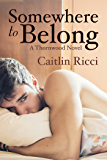 Somewhere to Belong (Thornwood Book 3)