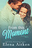 From This Moment (The McCormicks Book 5)