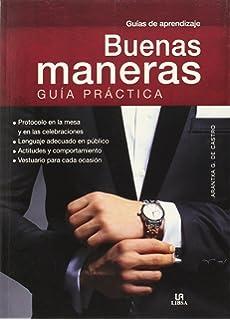 Buenas Maneras. Guía Práctica (Guías de aprendizaje)