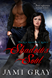 Shadow's Soul -- The Kyn Kronicles - Book 2