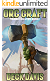 Orc Craft: Volumes 1-2 (A LitRPG Series)