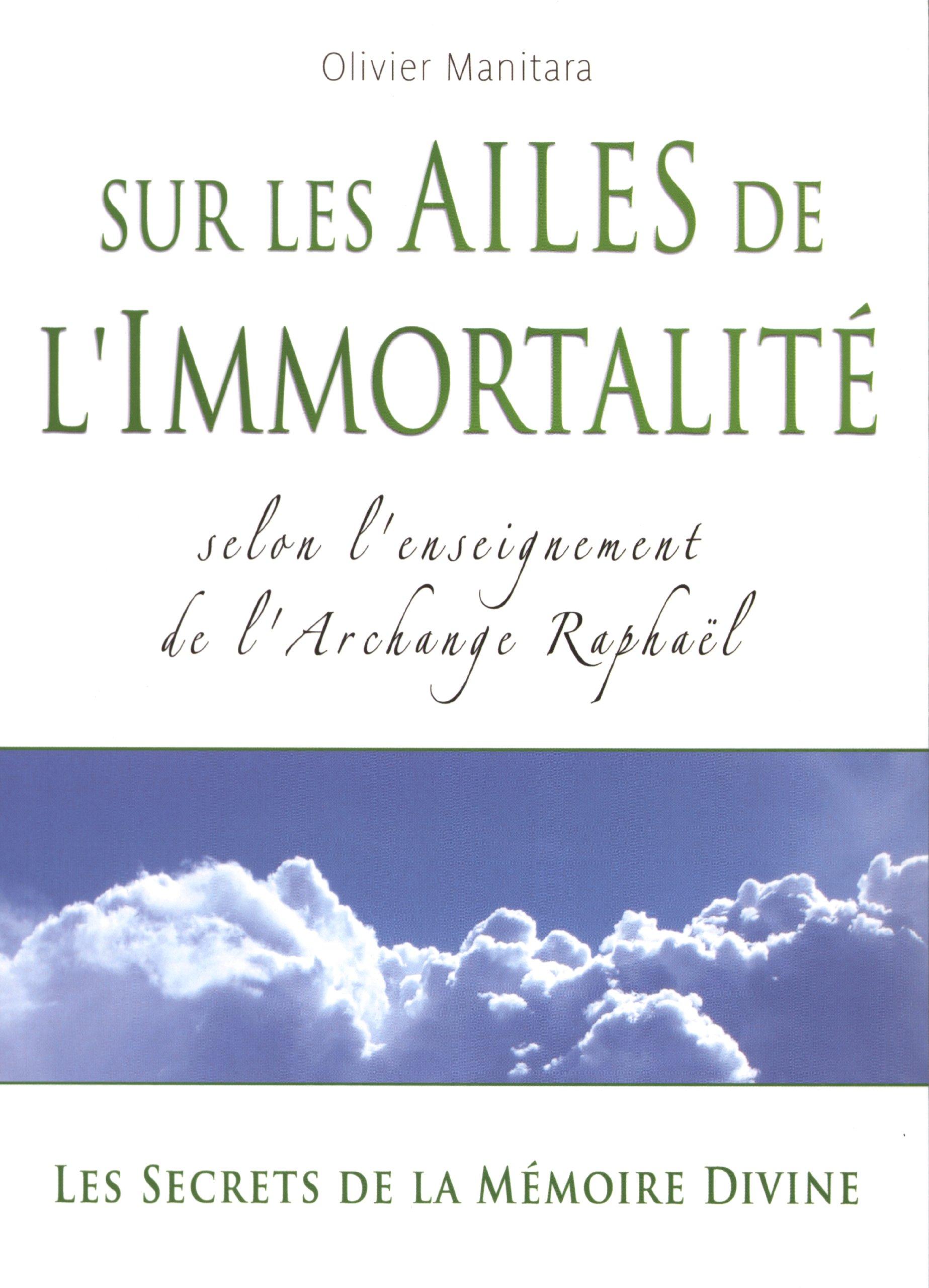 Sur les ailes de l'immortalité Broché – 27 juin 2008 Olivier Manitara Ultima 2915985294 9782915985290_PROL_US