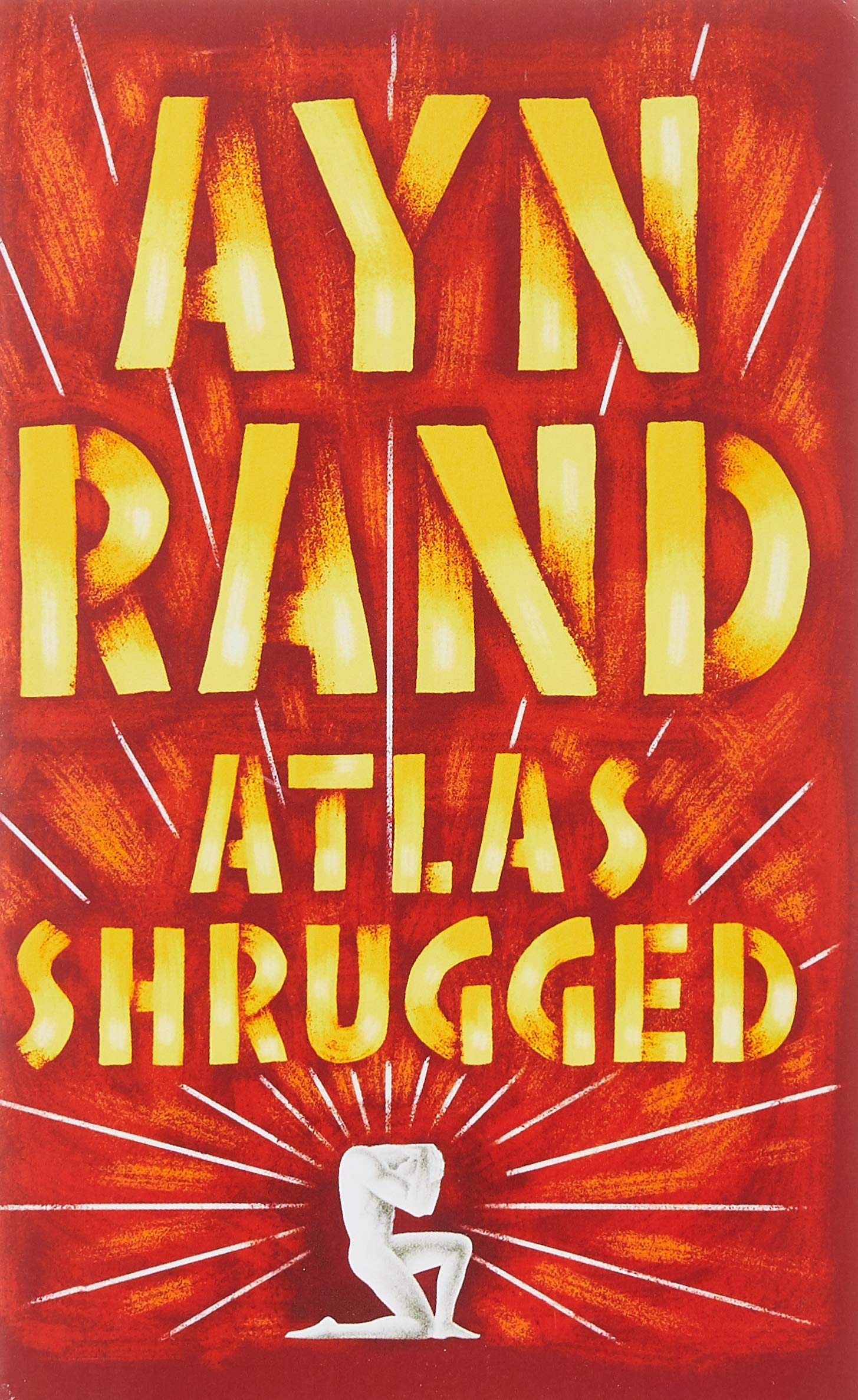 Atlas Shrugged Ayn Rand 9780451191144 Amazon Com Books