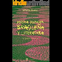 Música popular brasileña y literatura: la gaya ciencia