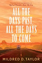 All the Days Past, All the Days to Come Kindle Edition