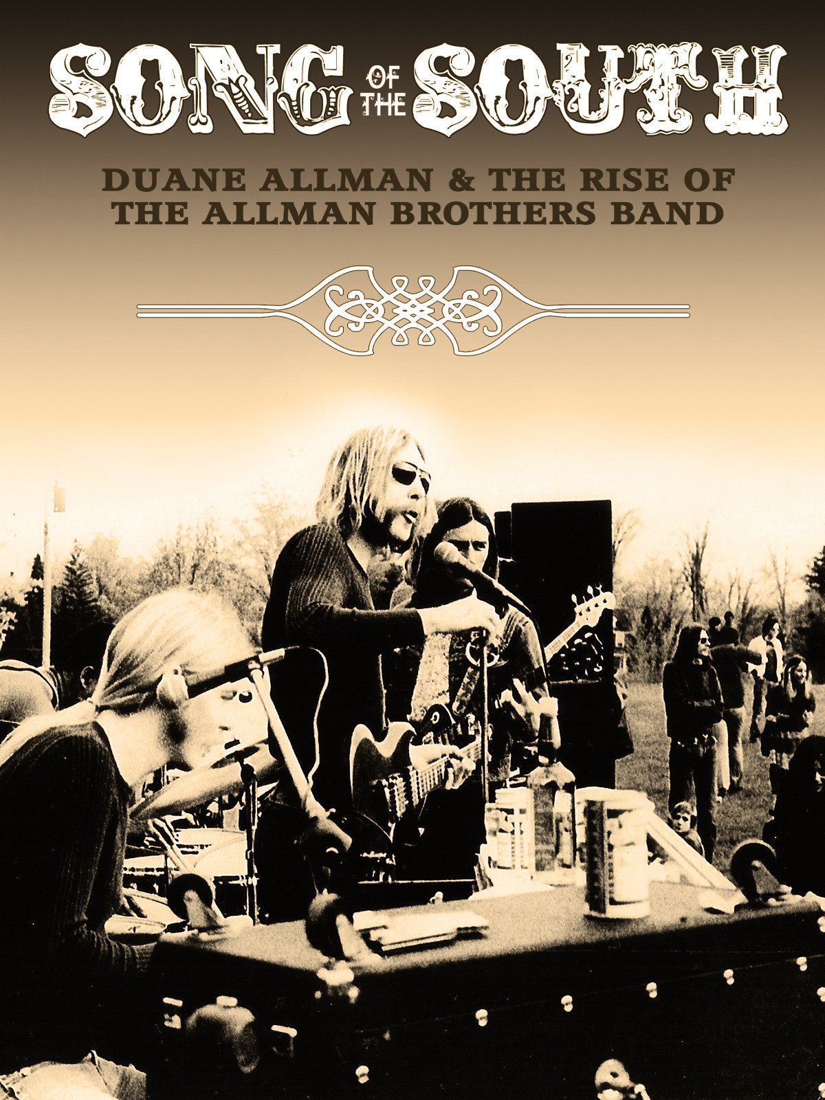 Duane Allman - Song Of The South: Duane Allman And The Rise Of The Allman Brothers on Amazon Prime Video UK
