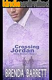 Crossing Jordan (Wiley Brothers Book 2)