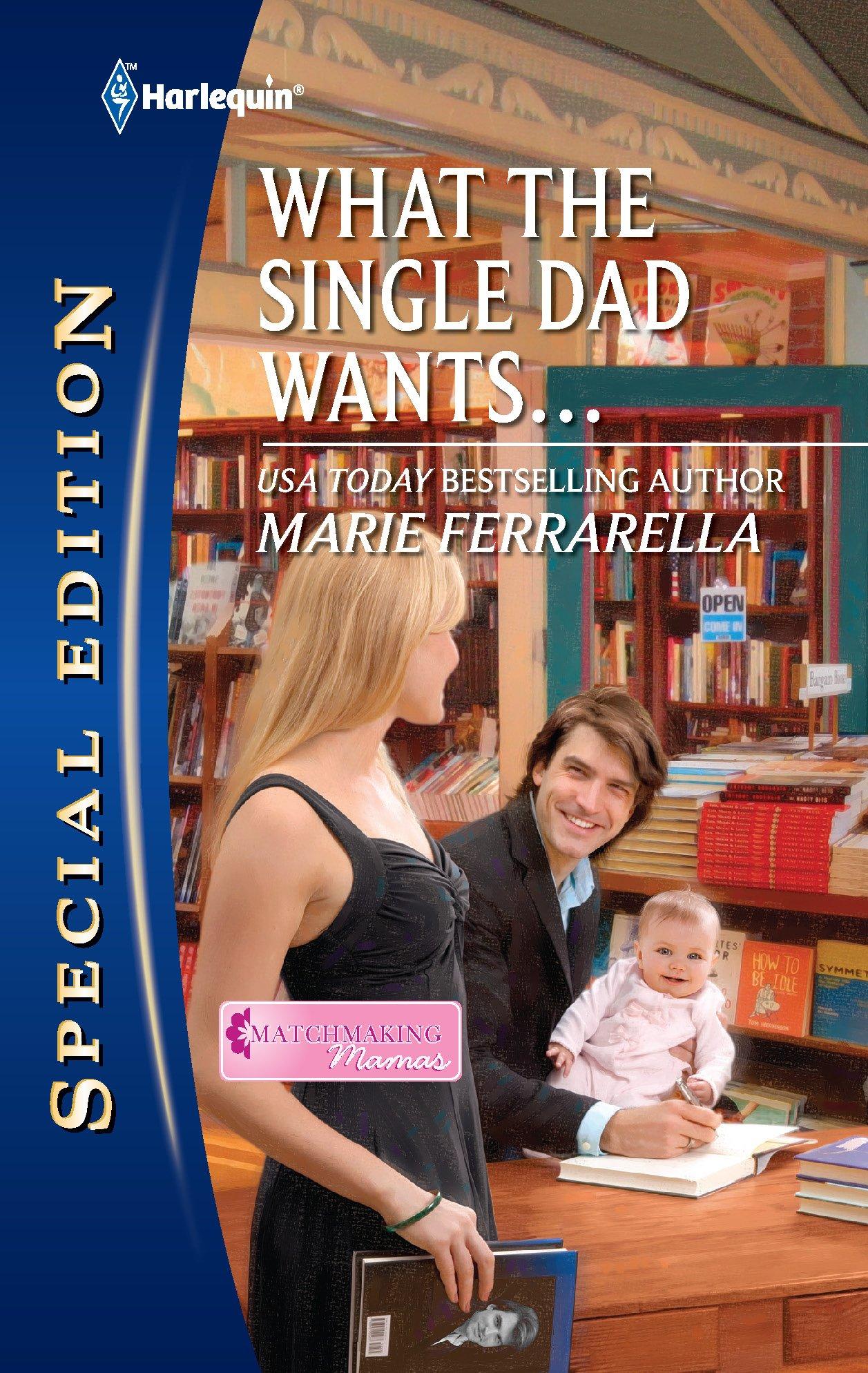 Download What the Single Dad Wants... PDF ePub fb2 book