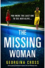 The Missing Woman: Utterly gripping psychological suspense with heart-thumping twists Kindle Edition