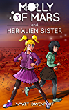 Molly of Mars and her Alien Sister