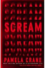 The Scream of Silence (The Little Things That Kill Series) Kindle Edition