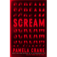 The Scream of Silence (The Little Things That Kill Series)