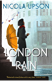 London Rain (Josephine Tey Book 6)
