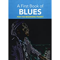 A First Book of Blues for the Beginning