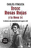 Trece Rosas Rojas y la Rosa catorce: 7 (Divulgación)