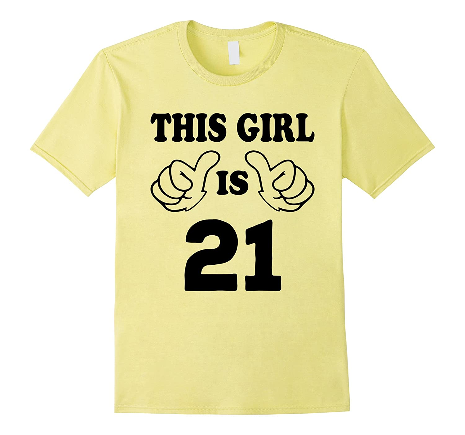 This Girl Is Twenty One 21 Years Old 21st Birthday Gift Idea TH