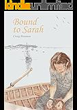 Bound to Sarah (English Edition)
