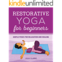 Restorative Yoga for Beginners: Gentle Poses for Relaxation and Healing