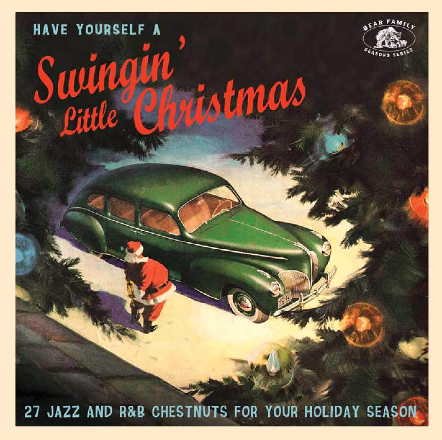 Have Yourself A Swinging' Little Christmas (Various Artists) by Various - Season's Greetings