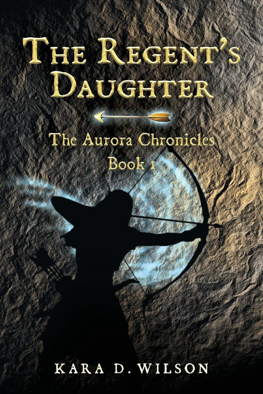 Download The Regent's Daughter (The Aurora Chronicles) ebook