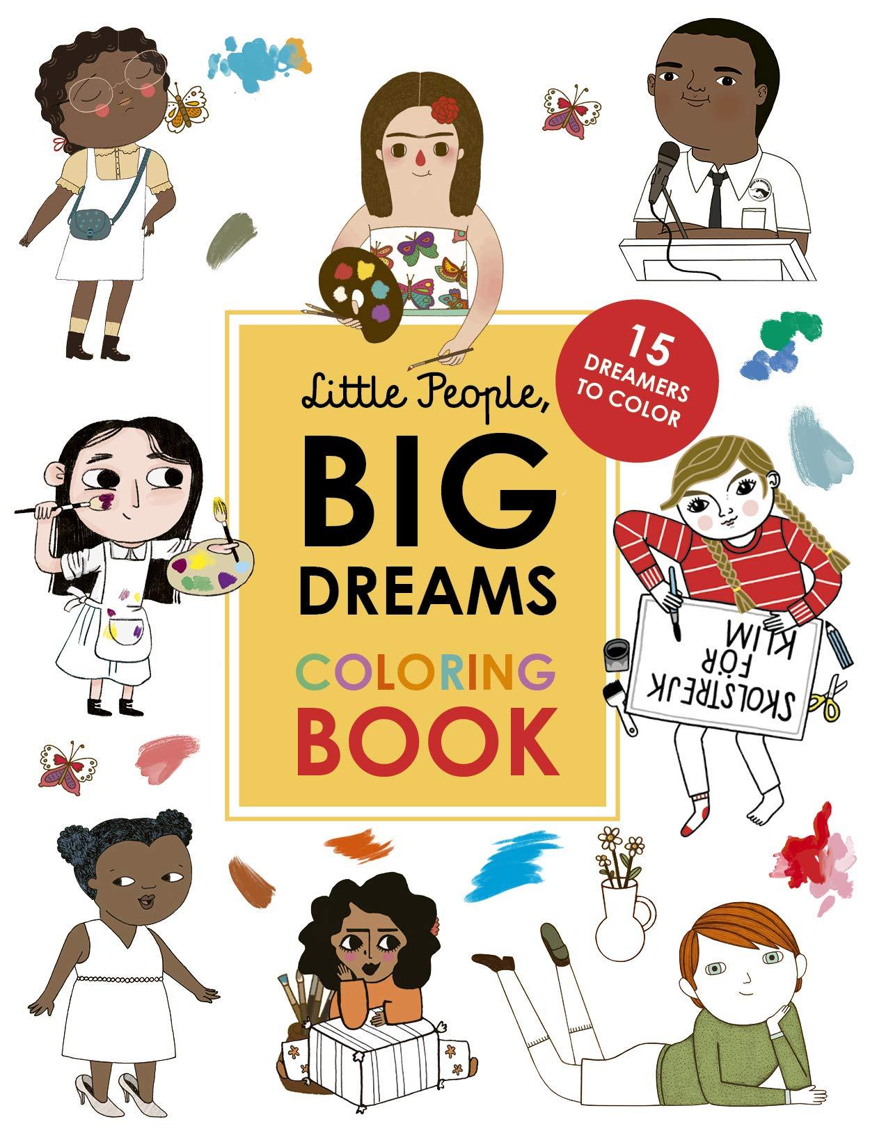 Little People Big Dreams Coloring Book 15 Dreamers To Color Amazon De Vegara Maria Isabel Sanchez Kaiser Lisbeth Fremdsprachige Bucher