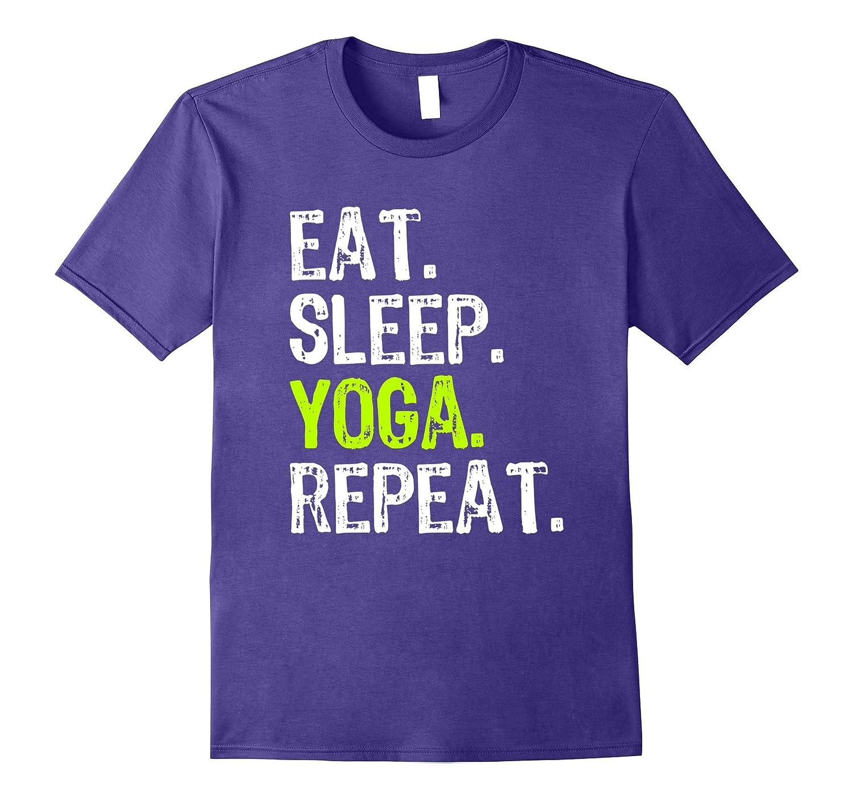 Eat Sleep Yoga Repeat T-Shirt-Vaci