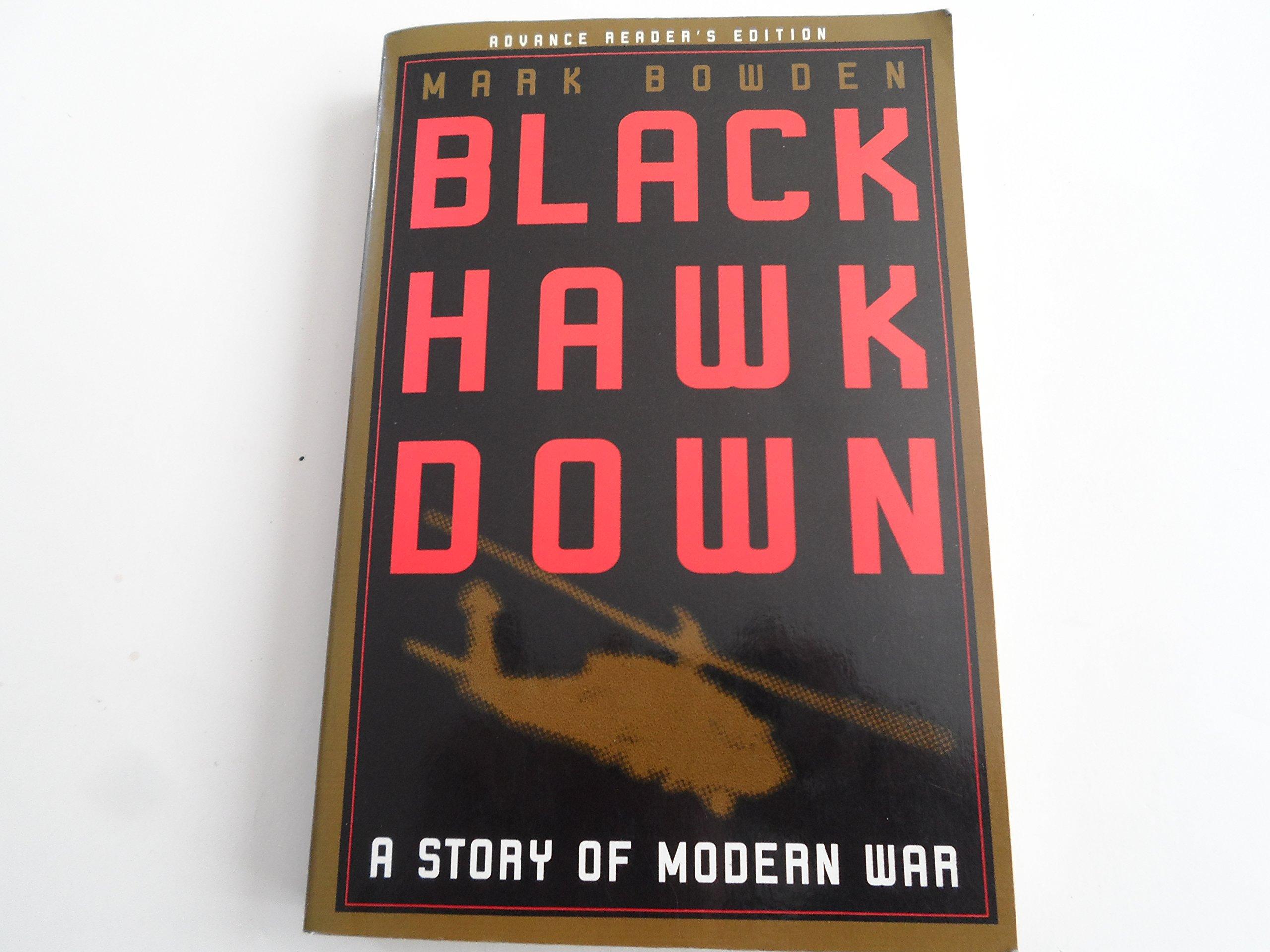Black Hawk Down A Story Of Modern War By Mark Bowden