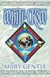 White Crow: Beggars in Satin; The Knot Garden; Black Motley; Rats and Gargoyles; The Architecture of Desire; Left to His Own Devices (Gollancz S.F.)