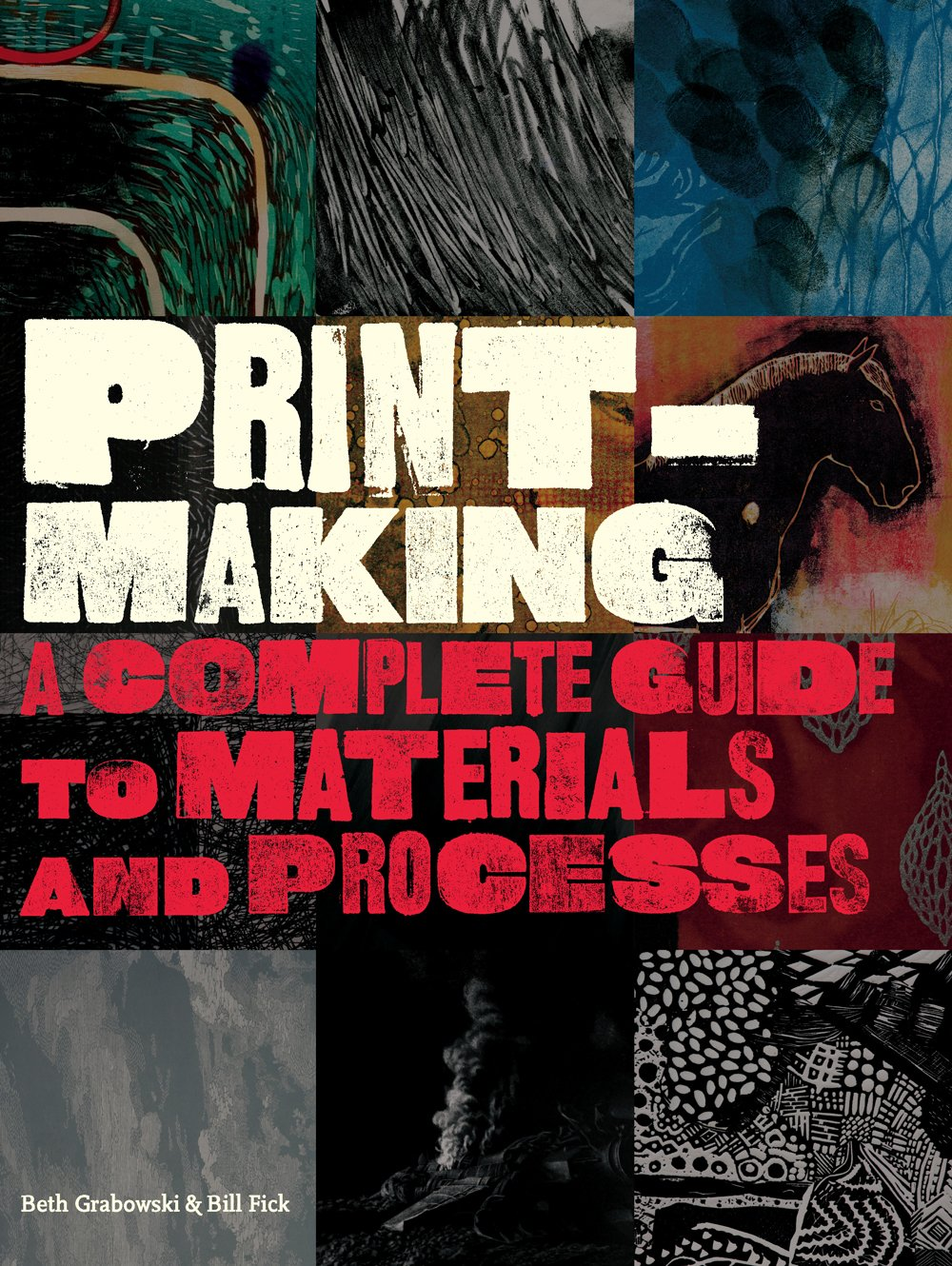 Printmaking: A Complete Guide to Materials and Processes pdf