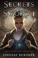 Secrets of the Sword 1 (Death Before Dragons Book 7) Kindle Edition