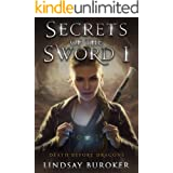 Secrets of the Sword 1 (Death Before Dragons Book 7)
