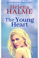 The Young Heart: Based on a true story of young love (The Nordic Heart) Kindle Edition