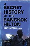 A Secret History of The Bangkok Hilton (English Edition)