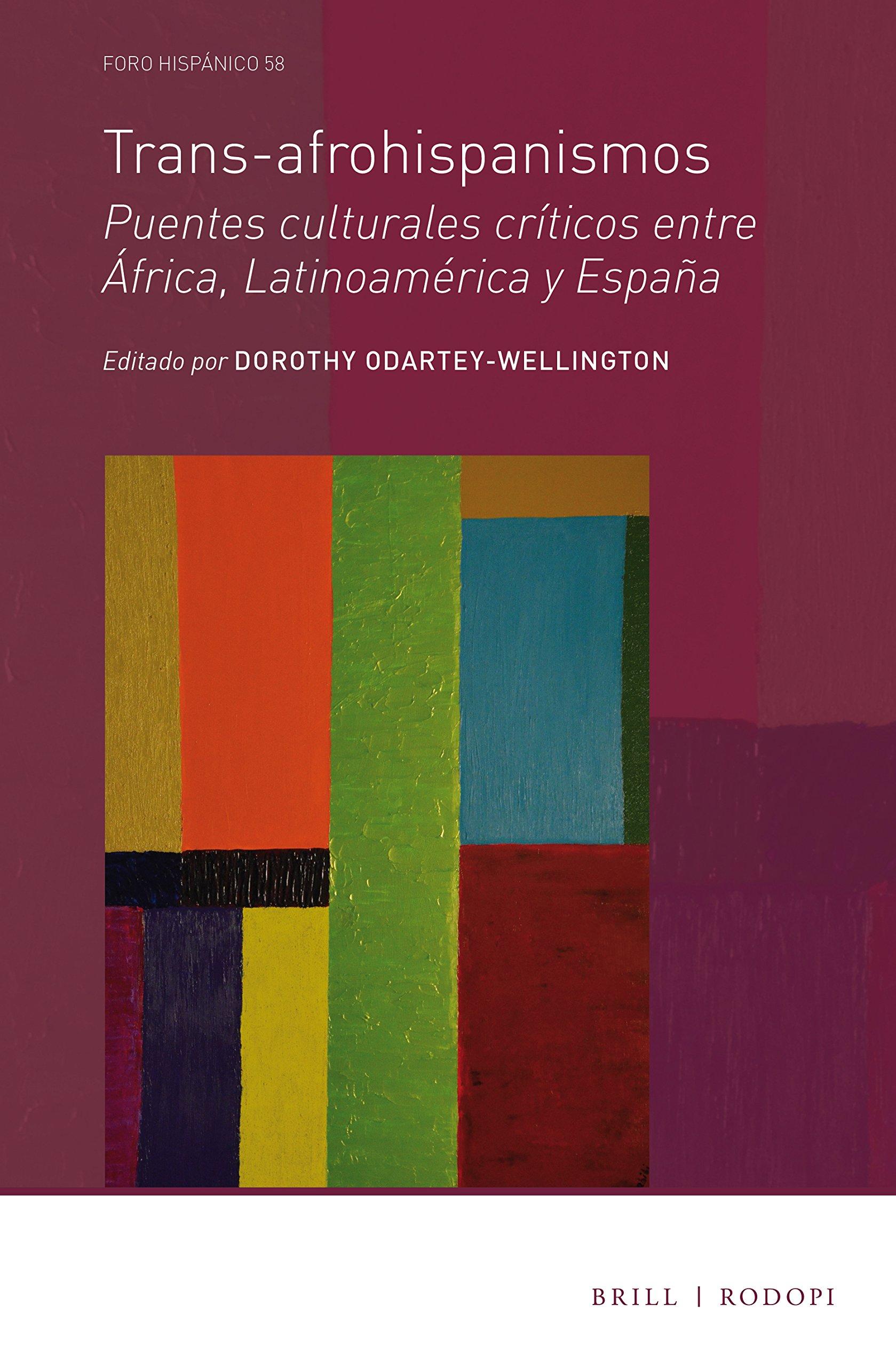Trans-Afrohispanismos: Puentes Culturales Críticos Entre África ...