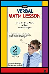 The Verbal Math Lesson Level 2: Step by step math with pencil or paper (Mental math lesson) Kindle Edition