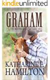 Graham: The Brothers of Hastings Ranch Series Book One