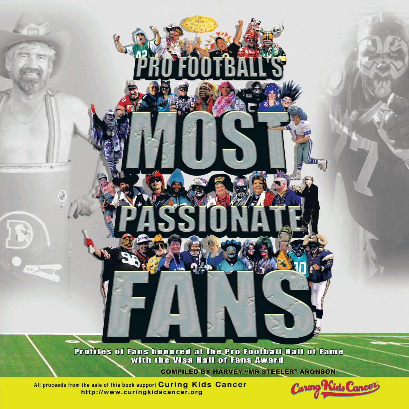 Pro Football's Most Passionate Fans: Profiles of Fans Honored at the Pro Football Hall of Fame With the Visa Hall of Fans Award pdf