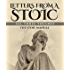 Letters from a Stoic: All Three Volumes (English Edition)