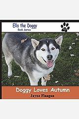 Doggy Loves Autumn (Ella The Doggy) (Volume 1)