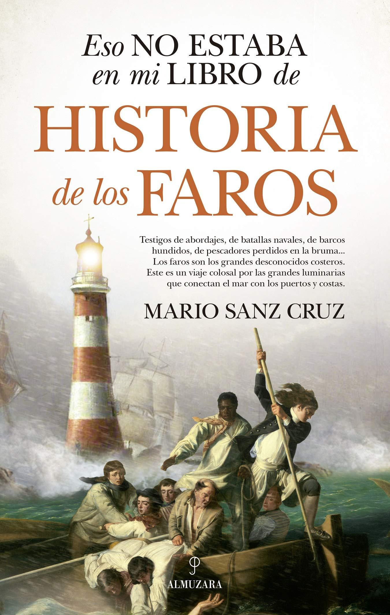 Eso No Estaba En Mi Libro De Historia De Los Faros: Amazon.es ...