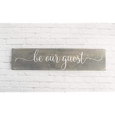 Grey Be Our Guest Wooden Sign - Rustic Handmade Farmhouse Wood Wall Decor